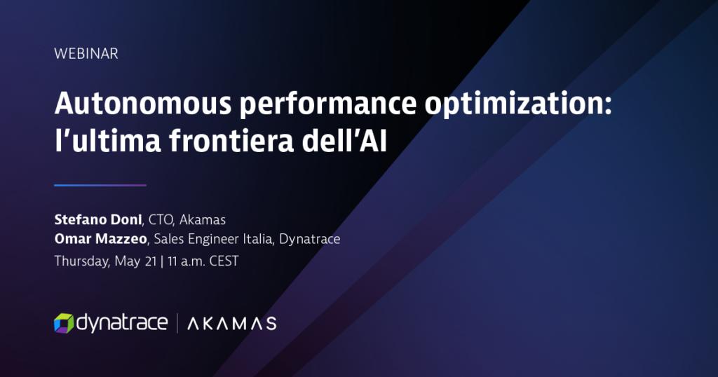 Akamas Webinar Dynatrace Italia